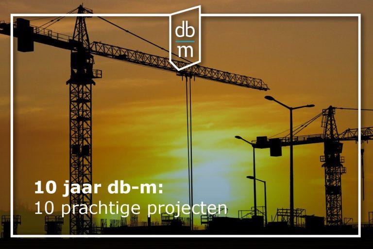 10 jaar db-m, 10 keer een terugblik: prachtige projecten (2)