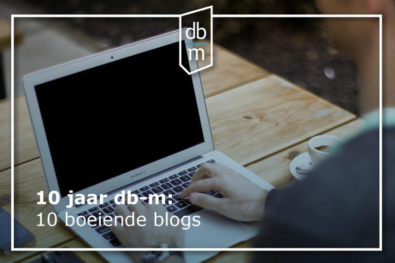 10 jaar db-m, 10 keer een terugblik: boeiende blogs (3)
